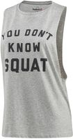 You Don't Know Squat top